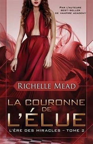 MEAD Richelle - L'ECHIQUIER DES DIEUX - Tome 2 : La couronne de l'élue Mead11