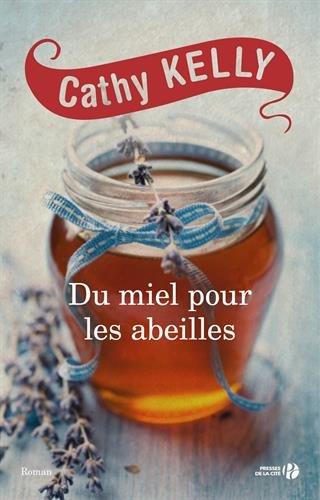 KELLY Cathy - Du miel pour les abeilles Miel10