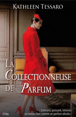 TESSARO Kathleen - La Collectionneuse de Parfum Parfum10