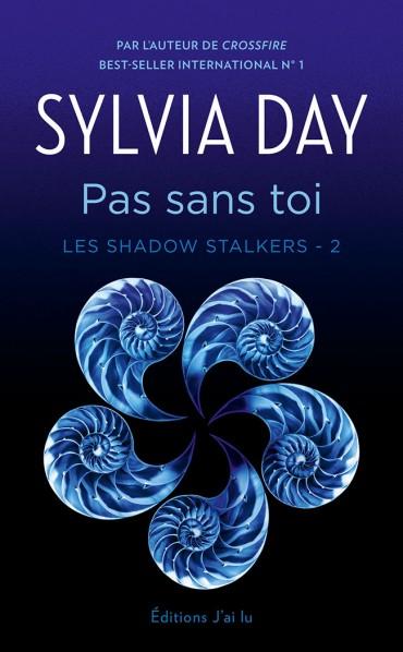 DAY Sylvia - LES SHADOW STALKERS - Tome 2 : Pas sans toi Pas-sa10