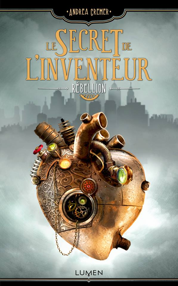 CREMER Andrea - LE SECRET DE L'INVENTEUR - Tome 1 : Rébellion Rybell10