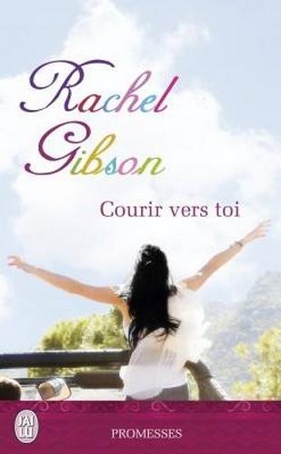 GIBSON Rachel - Courir vers toi Sans_t11