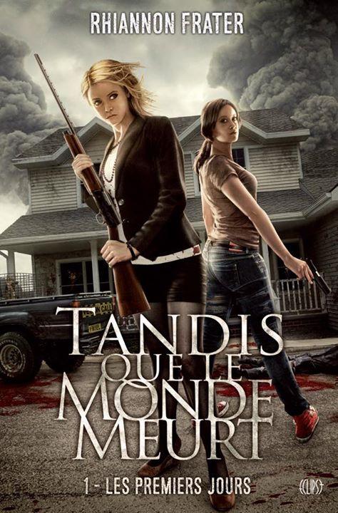 FRATER Rhiannon - TANDIS QUE LE MONDE MEURT - Tome 1 : Les premiers jours Tandis10