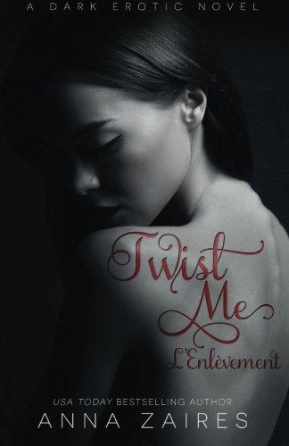 ZAIRES Anna - TWIST ME - L'Enlèvement Twist10