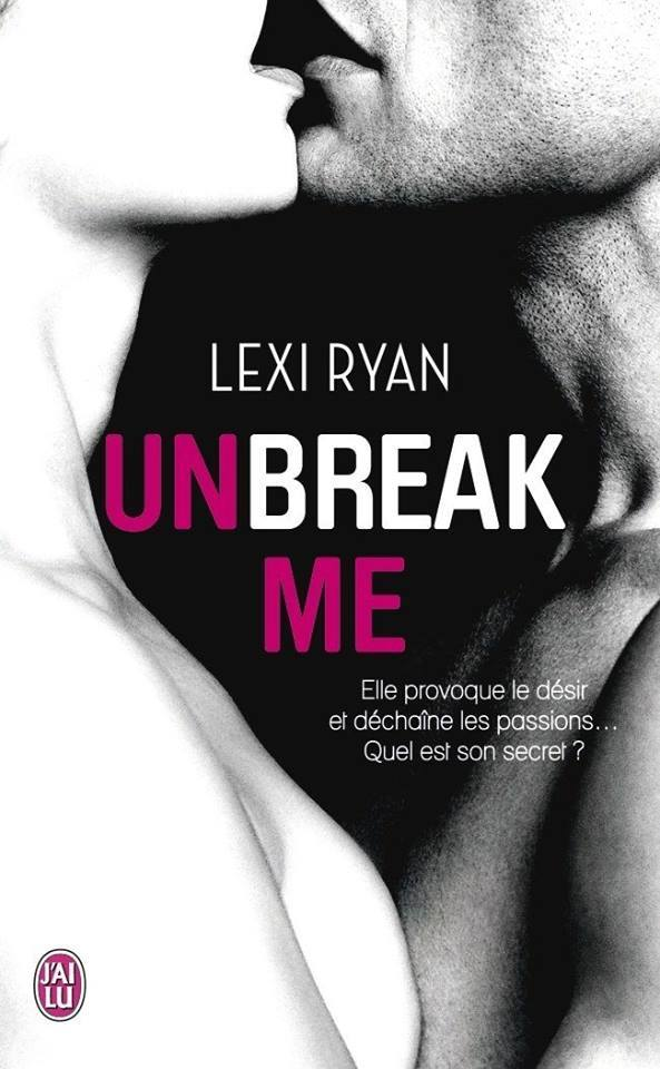 RYAN Lexi - Unbreak Me Unbrea10