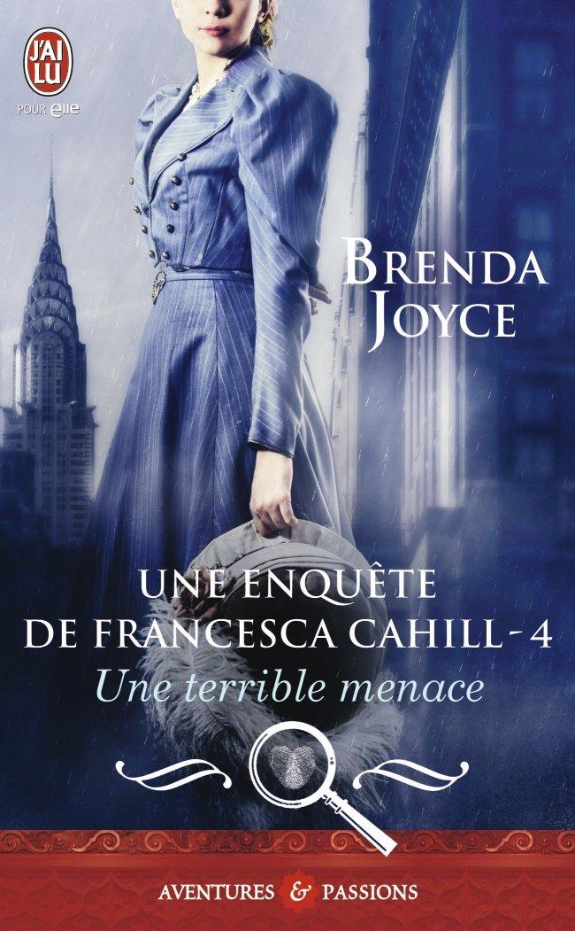 JOYCE Brenda - FRANCESCA CAHILL - Tome 4 : Une terrible menace Une-en10