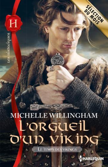 WILLINGHAM Michelle - LE TEMPS DES VIKINGS - Tome 1 : L'orgueil d'un viking Viking10