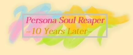 Persona Soul Reaper -10YearsLater-