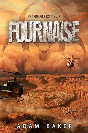 Le dernier bastion, Tome 2 : Fournaise Fourna10