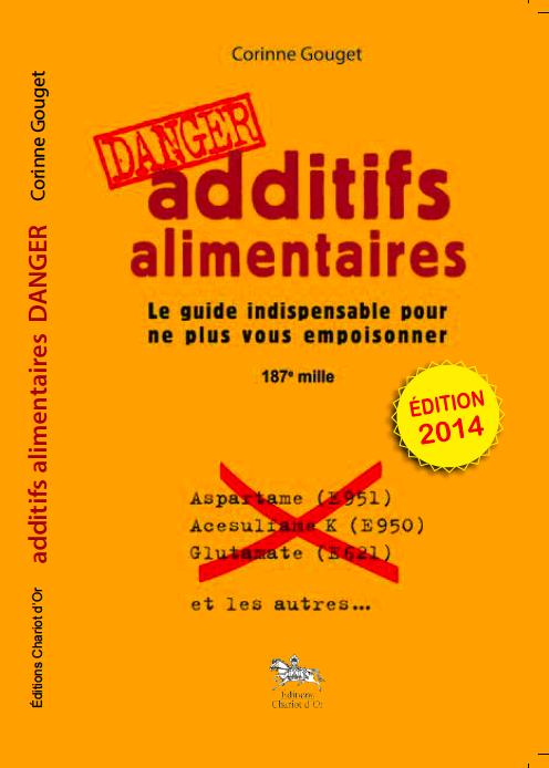 """Tableau des additifs alimentaires dangereux, douteux et inoffensifs (d'après le livre de Corinne Gouget """"Danger - Additifs alimentaires"""") Additi10"""