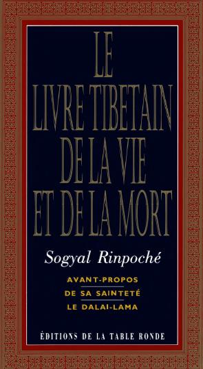 Sogyal Rinpoché - Le Livre Tibétain de la Vie et de la Mort Sogyal10