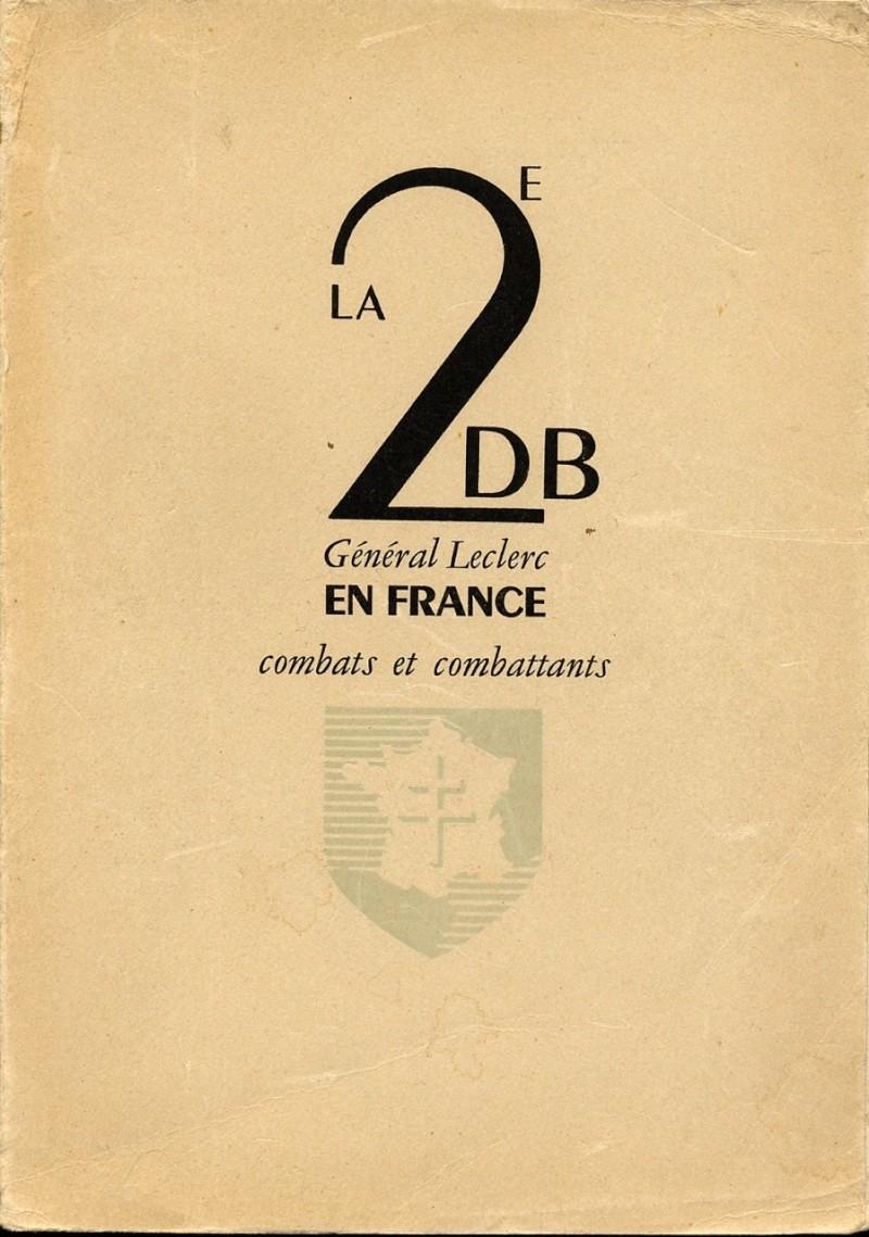 La 2e DB en France Général Leclerc Combats et combattants Img82110