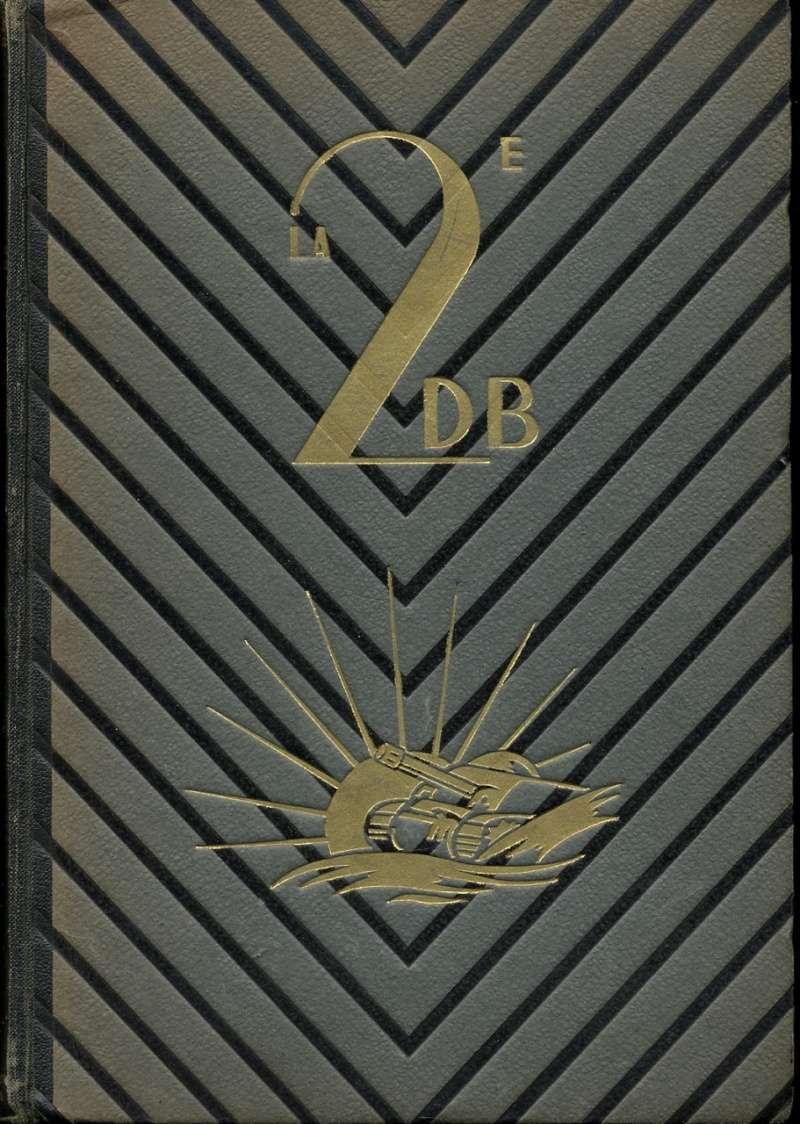 La 2e DB en France Général Leclerc Combats et combattants Img82210