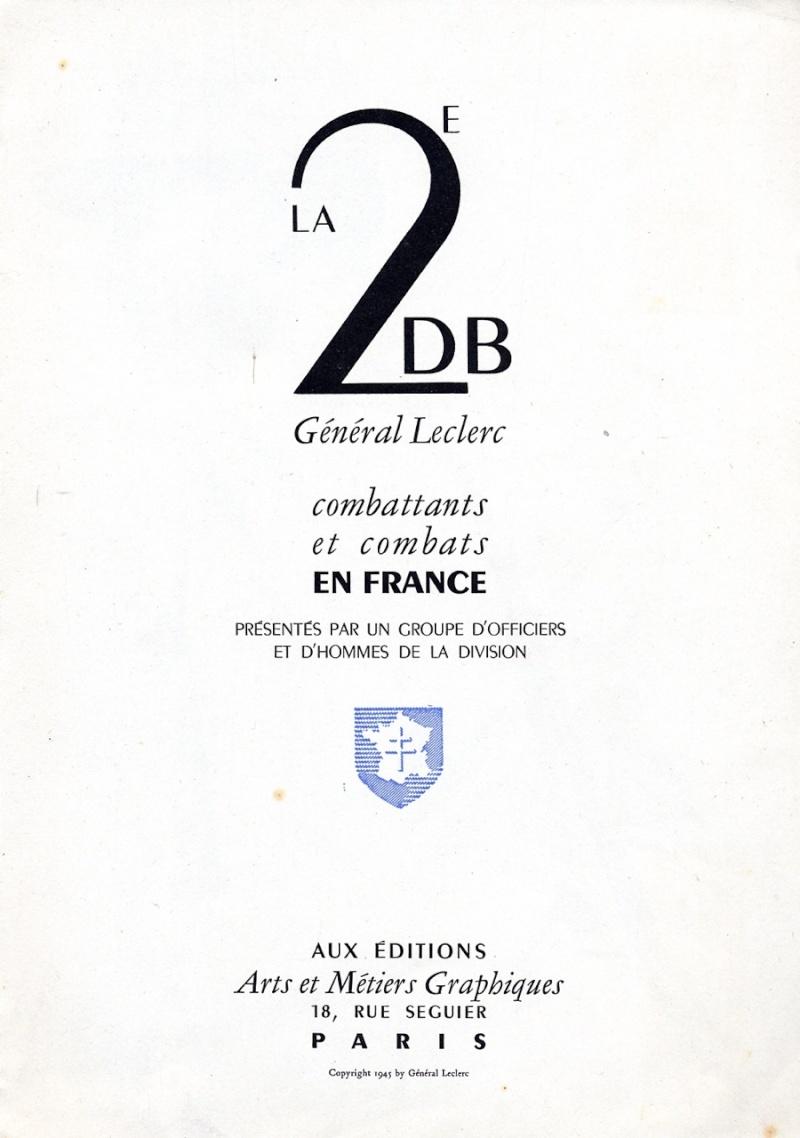 La 2e DB en France Général Leclerc Combats et combattants Img82510