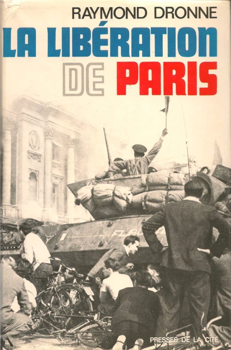 Raymond DRONNE - La libération de Paris Libera10