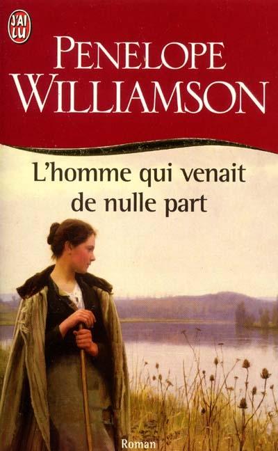williamson - L'homme qui venait de nulle part de Penelope Williamson 97822910