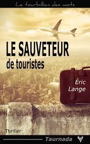 [Lange, Eric] Le Sauveteur de touristes Index10