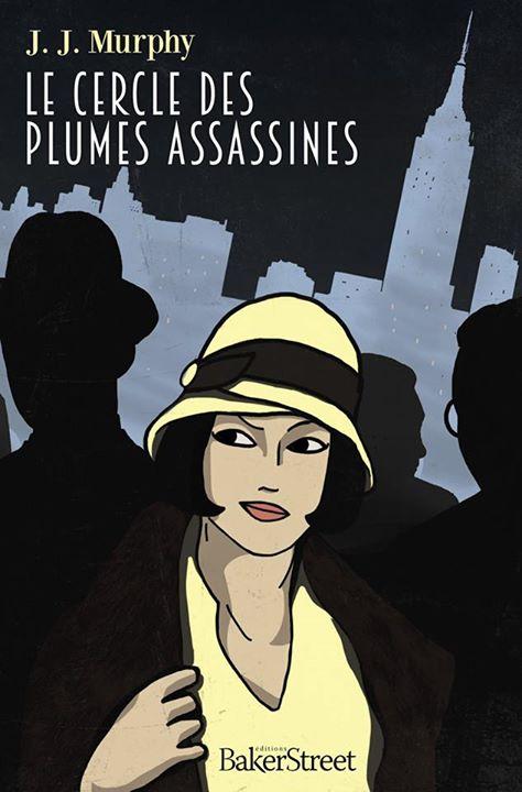 Série Dorothy Parker (Le Cercle des plumes assassines) de JJ Murphy Le_cer10