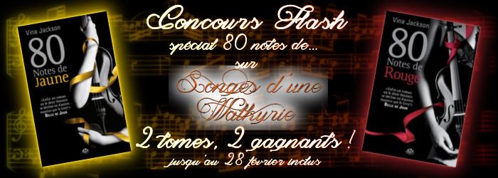 [Concours Flash chez Songes d'une Walkyrie] Spécial 80 notes de ... (terminé) Banniy10