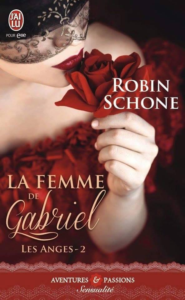 SCHONE Robin - LES ANGES - Tome 2 : La femme de Gabriel 11020211