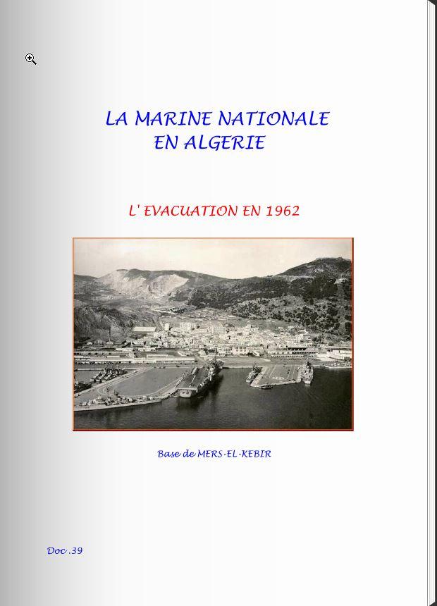 LA MARINE NATIONALE EN ALGERIE EVACUATION 1962 Marine10