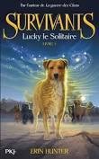 [Hunter, Erin] Survivants - Tome 1: Lucky, le solitaire Surviv10