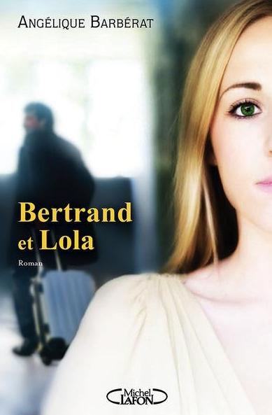[Barbérat, Angélique] Bertrand et Lola Couv3411