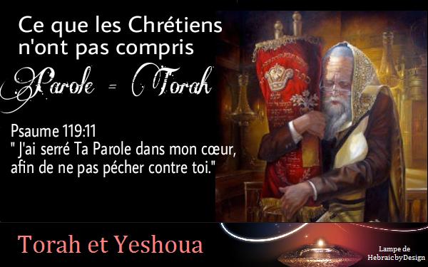 Parole=Torah - Ce que les Chrétiens n'ont pas compris Parole10