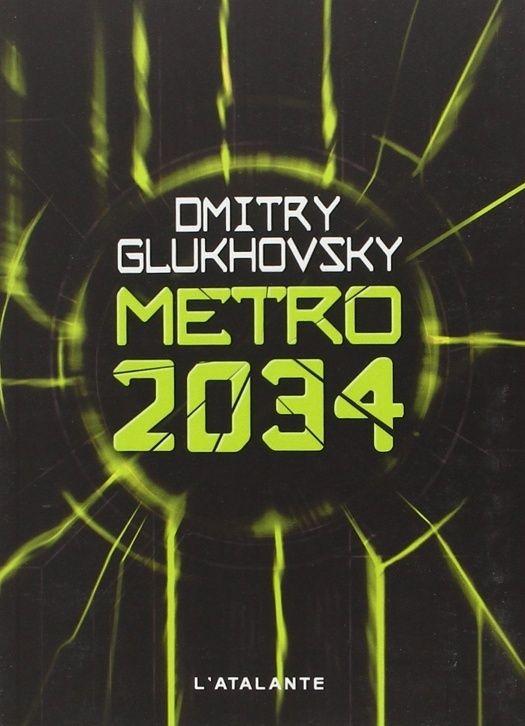 Metro 2034, Dmitri Glukhovsky Captur11