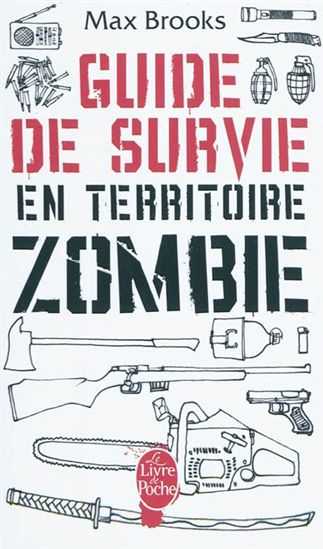Guide de survie en territoire zombie, Max Brooks Guides10