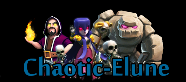 Chaotic-Elune Clash of clans