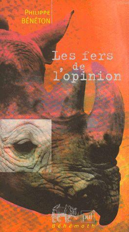 Philippe Bénéton - Les fers de l'opinion (2000) 89663510