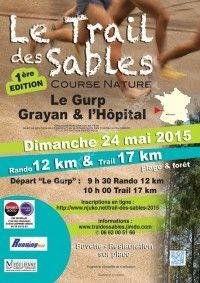 Trail des Sables : 1ère édition le 24 Mai 2015 à Grayan et l'Hopital 51ed4f10