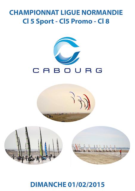 Course de ligue CABOURG:  Cl 5 Sport - Cl5 Promo - Cl 8  DIMANCHE 01/02/2015  Affich10