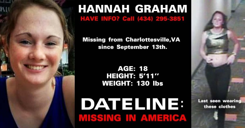 10/24/14 Authorities Confirm Remains As Hannah Graham Last Seen In The Early Morning Hours 9/13/14~ Jessie Matthew Jr On Trial For Hannah's Murder~ DNA Linked To The Death Of Morgan Harrington Hannah10