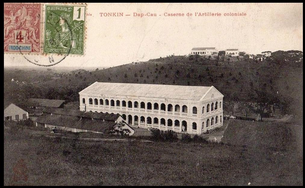 Tonkin Dap Cau Đáp Cầu Caserne de l'Artillerie Coloniale Dap_ca11