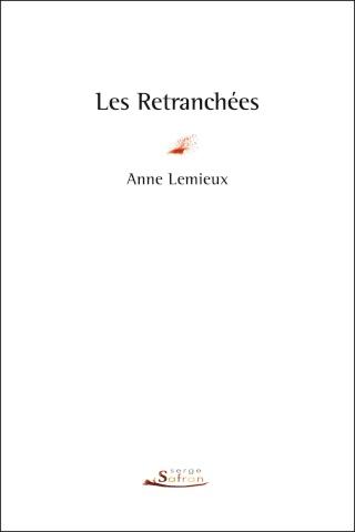 Les Retranchées (Anne Lemieux) et Babylone Underground (Eloïse Cohen de Timary). Retran11