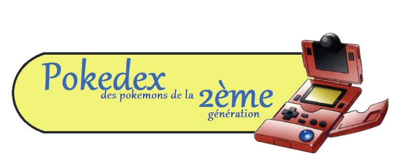 Pokedex de la deuxième génération Dex210