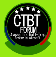 Forum Chasse Tir, Ball trap, Airgun, Airsoft, Arcs, Arbalètes