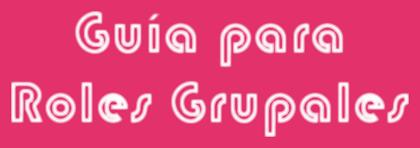 Guía para Roles Grupales Coolte55