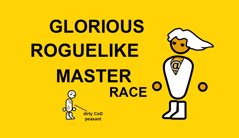 Glorious Roguelike Master Race Glorio10