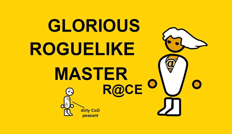 Glorious Roguelike Master Race Glorio14