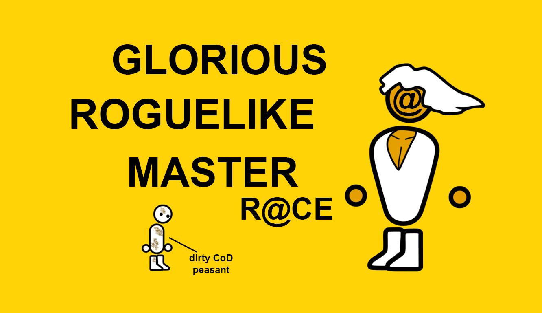 Glorious Roguelike Master Race Glorio15