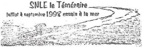 * LE TÉMÉRAIRE (1999/....) * 98-0810
