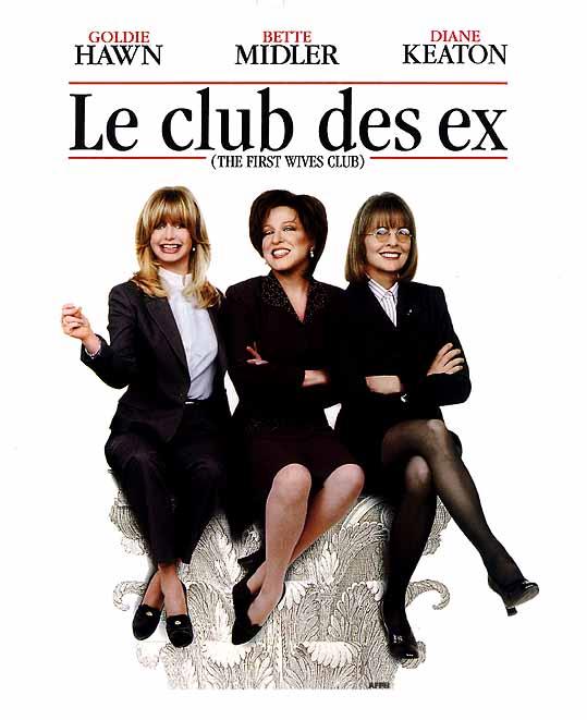 Le club des ex : La revanche des premières épouses de Olivia Goldsmith Film10