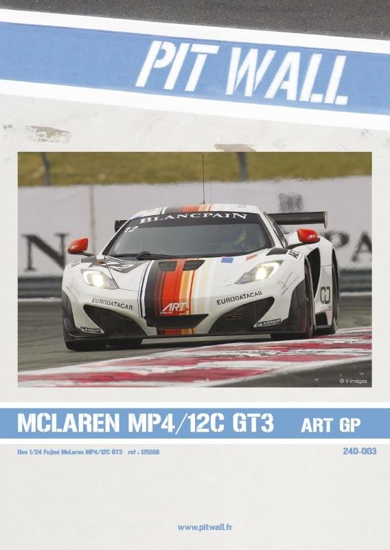 McLaren MP4/12C GT3 ART Grand Prix Kit Fujimi Décal PitWall 1110