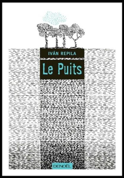 [Repila, Ivan] Le Puits 10128910