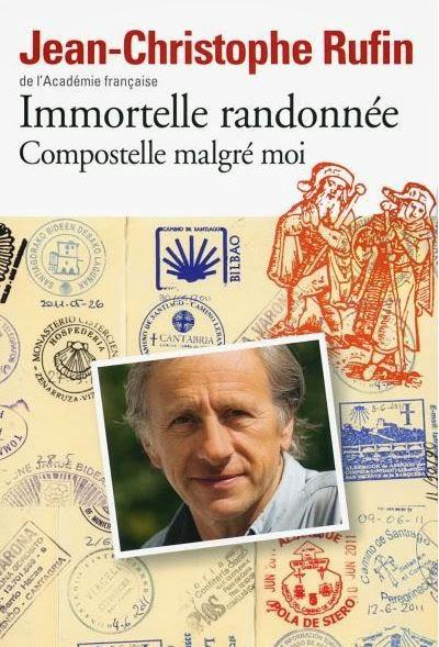 [Rufin, Jean-Christophe] Immortelle randonnée - Compostelle malgré moi Compos10