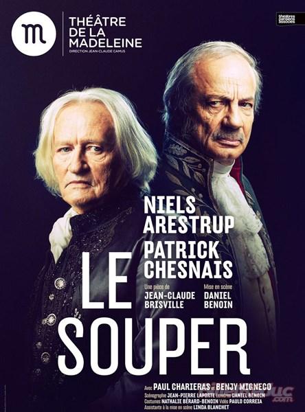 """Nouvelle adaptation de la pièce de théâtre """"Le Souper"""", de Jean-Claude Brisville Vz-e8610"""
