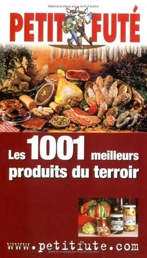 Les 1001 meilleurs produits du terroir 51ac5910